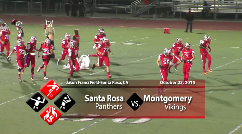 Video: Santa Rosa vs Montgomery, 10-23-15