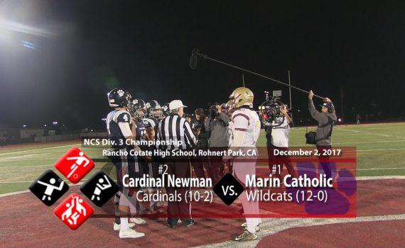 NCS D3 Championship: Newman vs Marin Catholic